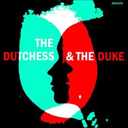 Duchess and Duke